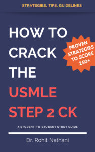 Want to score a 250 + on the USMLE Step 2 CK? - The Indian